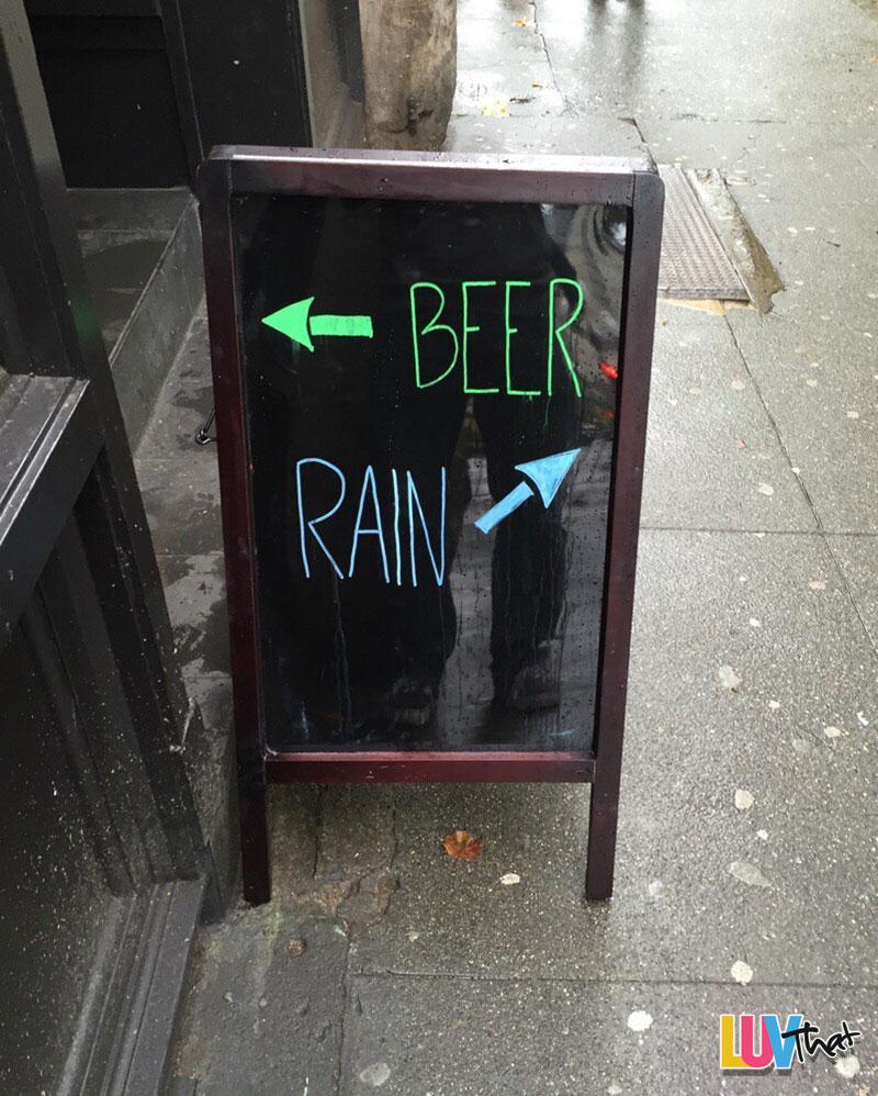 beer or rain you choose